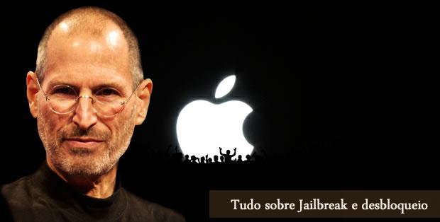 Iphone 4S – Tudo sobre Jailbreak e desbloqueio