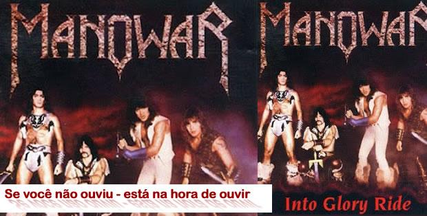 Álbum comentado - Manowar - Into Glory Ride(1983)