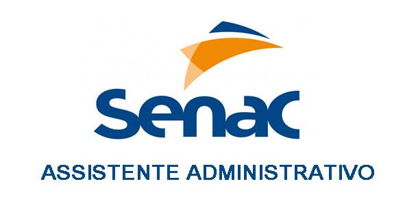 Curso gratuito de Assistente Administrativo no Senac – Como inscrever-se online